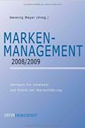 Marken-Management 2008/2009 Strategie und Praxis der Markenführung, Henning Meyer