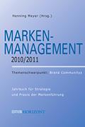 Marken-Management-2010/2011, Jahrbuch für Strategie und Praxis der Markenführung; Henning Meyer